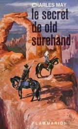 Le secret de Old Surehand